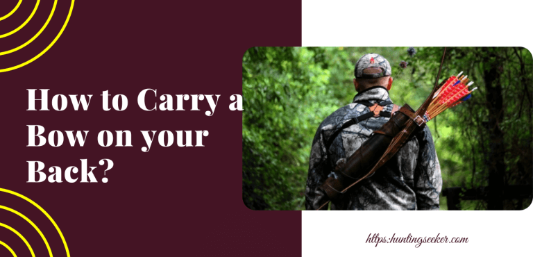 How to Carry a Bow on your Back